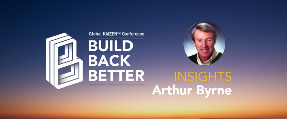 Build Back Better - Arthur Byrne Insights